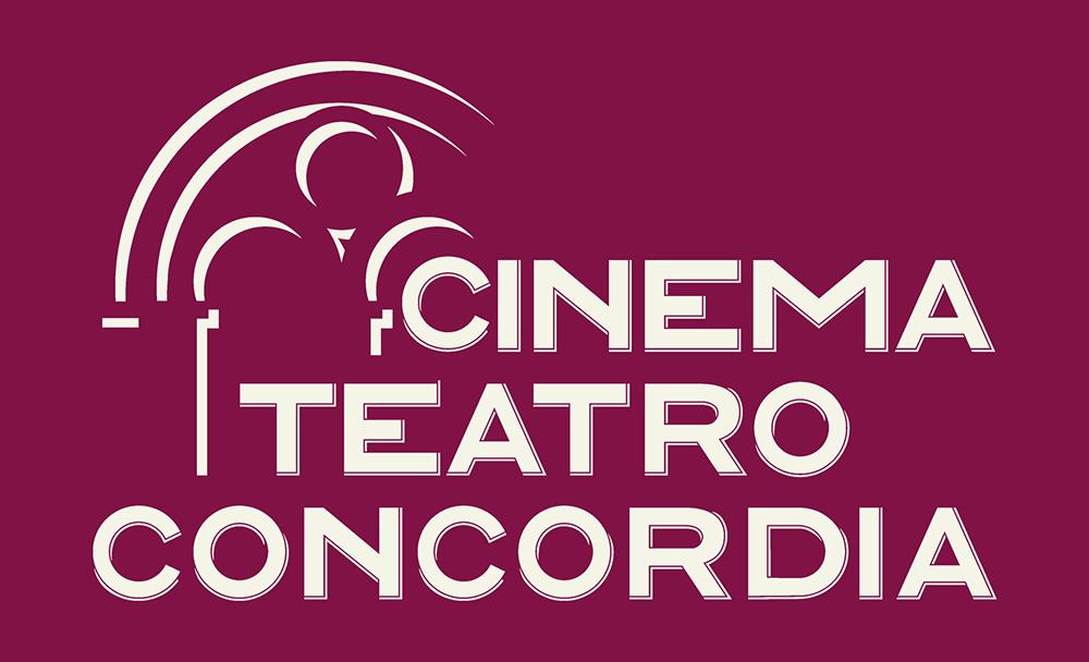 Cinema Teatro Concordia | Il tuo cinema di città