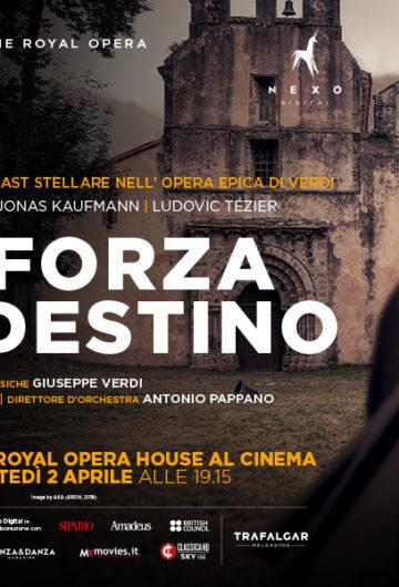 Locandina The RoyalOpera LA FORZA DEL DESTINO di Giuseppe Verdi