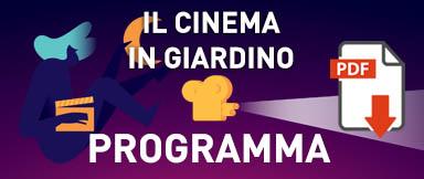 Il Cinema in Giardino - Programma